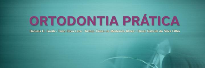 Livro Ortodontia Prática | Daniela Garib
